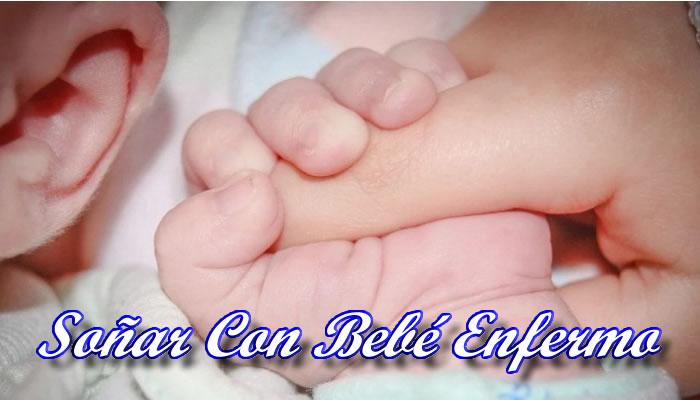 Qué significa soñar con un bebé enfermo que no es mío