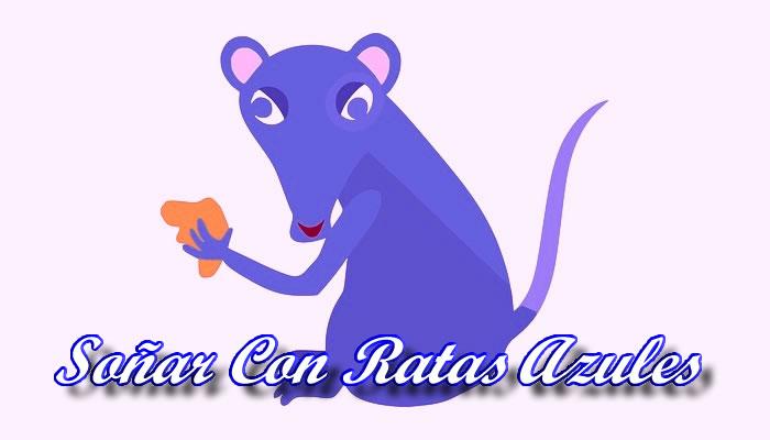 Soñar Con Una Rata Azul